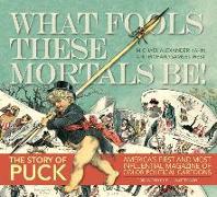 Cover-Bild zu Kahn, Michael Alexander: Puck: What Fools These Mortals Be