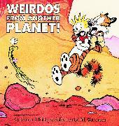 Cover-Bild zu Watterson, Bill: Weirdos from Another Planet!