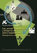 Cover-Bild zu Schäfer, Heinrich Wilhelm: Las 'sectas' protestantes y el espíritu del (anti-) imperialismo