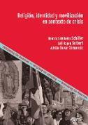 Cover-Bild zu Schäfer, Heinrich Wilhelm: Religión, identidad y movilización en contexto de crisis