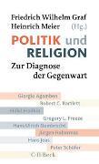 Cover-Bild zu Graf, Friedrich Wilhelm (Hrsg.): Politik und Religion