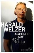 Cover-Bild zu Welzer, Harald: Nachruf auf mich selbst