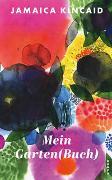 Cover-Bild zu Kincaid, Jamaica: Mein Garten(buch)