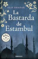 Cover-Bild zu Shafak, Elif: La bastarda de Estambul / The Bastard of Istanbul