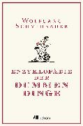 Cover-Bild zu Enzyklopädie der Dummen Dinge (eBook) von Schmidbauer, Wolfgang