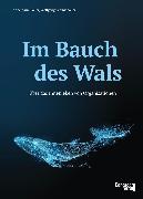 Cover-Bild zu Im Bauch des Wals (eBook) von Bauer, Annemarie