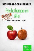 Cover-Bild zu Psychotherapie im Alter (eBook) von Schmidbauer, Wolfgang