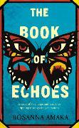 Cover-Bild zu Amaka, Rosanna: The Book Of Echoes