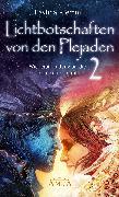 Cover-Bild zu Klemm, Pavlina: Lichtbotschaften von den Plejaden Band 2 (eBook)