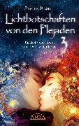 Cover-Bild zu Klemm, Pavlina: Lichtbotschaften von den Plejaden Band 3 (eBook)