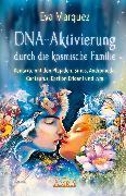 Cover-Bild zu Marquez, Eva: DNA-Aktivierung durch die kosmische Familie (eBook)