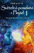 Cover-Bild zu Klemm, Pavlína: Svetelná poselství z Plejád 1 (eBook)