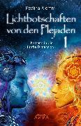 Cover-Bild zu Klemm, Pavlina: Lichtbotschaften von den Plejaden Band 1 (eBook)