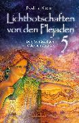 Cover-Bild zu Klemm, Pavlina: Lichtbotschaften von den Plejaden Band 5 (eBook)