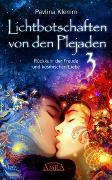 Cover-Bild zu Klemm, Pavlina: Lichtbotschaften von den Plejaden Band 3