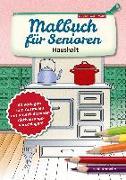 Cover-Bild zu Malbuch für Senioren. Haushalt von Twachtmann, Monika