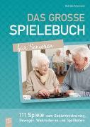Cover-Bild zu Das große Spielebuch für Senioren von Schumann, Gabriele