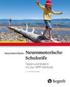 Cover-Bild zu Neuromotorische Schulreife von Goddard Blythe, Sally