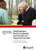 Cover-Bild zu Empfehlungen für die Diagnostik und Therapie der Depression im Alter von Hatzinger, Martin (Hrsg.)