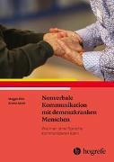 Cover-Bild zu Nonverbale Kommunikation mit demenzkranken Menschen von Ellis, Maggie
