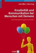 Cover-Bild zu Kreativität und Kommunikation bei Menschen mit Demenz von Killick, John