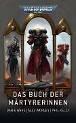 Cover-Bild zu Ware, Danie: Warhammer 40.000 - Das Buch der Märtyrerinnen