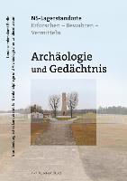 Cover-Bild zu Kersting, Thomas (Hrsg.): Archäologie und Gedächtnis - NS-Lagerstandorte