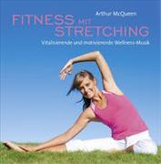 Cover-Bild zu McQueen, Arthur (Komponist): Fitness mit Stretching
