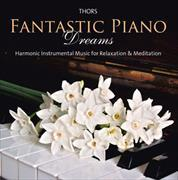 Cover-Bild zu Thors (Komponist): Fantastic Piano Dreams