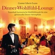 Cover-Bild zu Evans, Gomer Edwin (Komponist): Dinner-Wohlfühl-Lounge