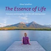 Cover-Bild zu Scheffner, Oliver (Komponist): The Essence Of Life