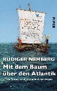Cover-Bild zu Nehberg, Rüdiger: Mit dem Baum über den Atlantik