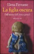 Cover-Bild zu Ferrante, Elena: La figlia oscura