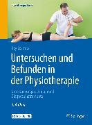 Cover-Bild zu Untersuchen und Befunden in der Physiotherapie (eBook) von Bartrow, Kay