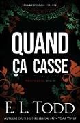 Cover-Bild zu eBook Quand ça casse (Pour toujours, #30)