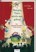 Cover-Bild zu Zillgens, Gerlis: Morgen, Tiere, wird's was geben!