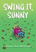 Cover-Bild zu Holm, Jennifer L.: Swing It, Sunny (Sunny, Book 2), 2