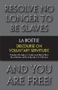 Cover-Bild zu La Boetie, Etienne de: Discourse on Voluntary Servitude