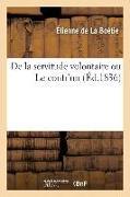 Cover-Bild zu de la Boétie, Etienne: de la Servitude Volontaire Ou Le Contr'un