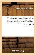 Cover-Bild zu de la Boétie, Etienne: Remarques Sur Le Traité de Plutarque Intitulé Ero Tiko S