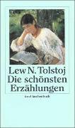 Cover-Bild zu Tolstoj, Lew: Die schönsten Erzählungen