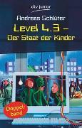 Cover-Bild zu Schlüter, Andreas: Level 4.3 - Der Staat der Kinder
