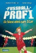 Cover-Bild zu Schlüter, Andreas: Ein Talent wird zum Star