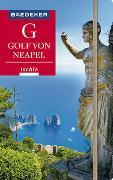 Cover-Bild zu Amann, Peter: Baedeker Reiseführer Golf von Neapel, Ischia, Capri