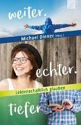 Cover-Bild zu Diener, Michael (Hrsg.): weiter.echter.tiefer
