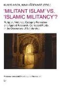 Cover-Bild zu Hock, Klaus (Hrsg.): 'Militant Islam' vs. 'Islamic Militancy'?
