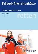 Cover-Bild zu retten - Fallbuch Notfallsanitäter von Zayer, Sylvia