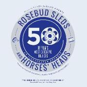 Cover-Bild zu Harris, Scott Jordan (United Kingdom.): Rosebud Sleds and Horses' Heads