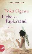 Cover-Bild zu Ogawa, Yoko: Liebe am Papierrand