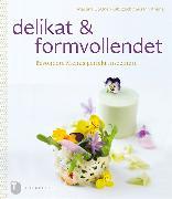 Cover-Bild zu Göldner-Kabitzsch, Martina: delikat & formvollendet